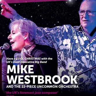 Mike & Kate Westbrook Christmas concert 2019
