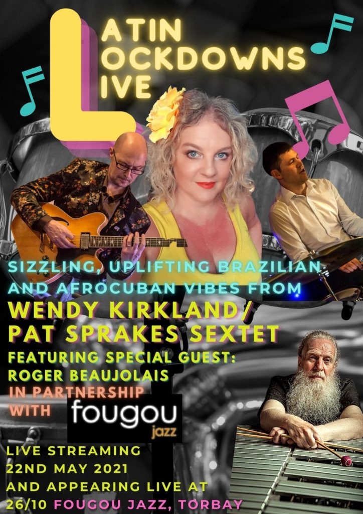 Wendy Kirkland and Pat Sprakes Sextet Latin Lockdown Live